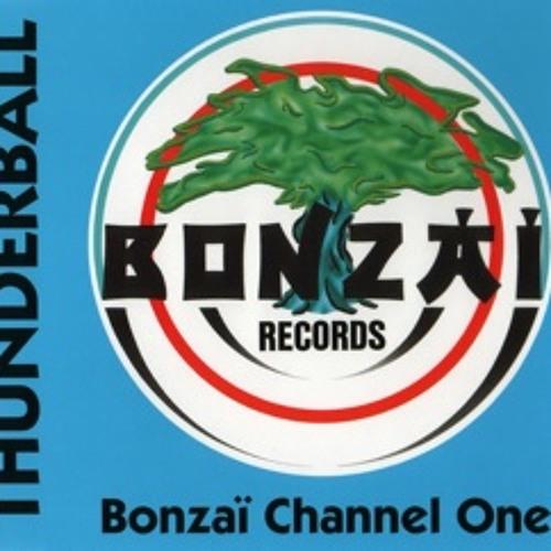 "Thunderball ""Bonzai Channel One"""