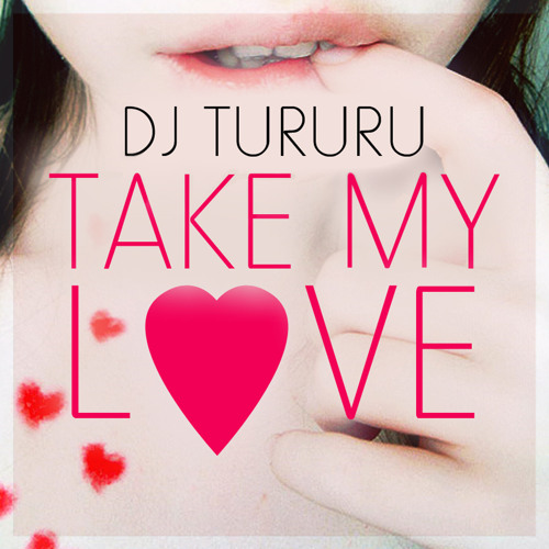4 - DJ Tururu - Take my love 2010. (Gabi Nimble  Progressive Mix)