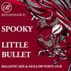 Spooky - Little Bullet (Ballistic Mix)