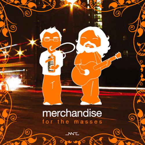 Merchandise For the Masses