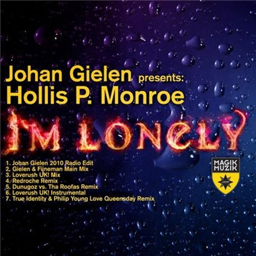 Johan Gielen pres. Hollis P Monroe - I'm Lonely (True Identity & Philip Young Love Queensday Remix)