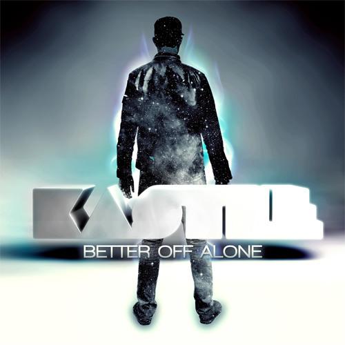 Kastle - Better off Alone Udachi Remix [CLIP]