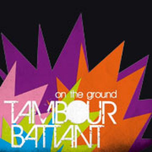 Tambour Battant - On the Ground (Original Mix)