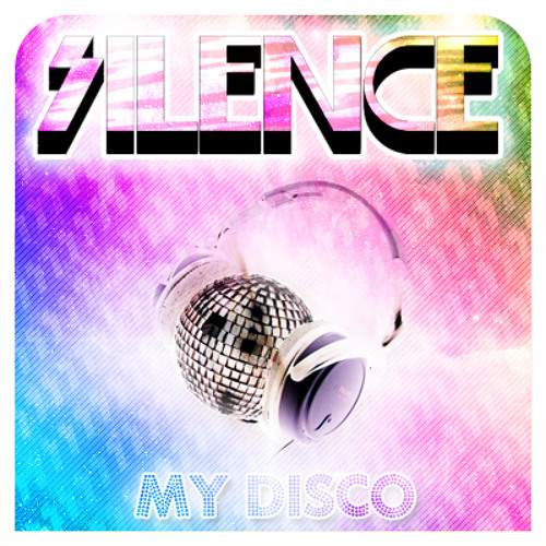 Silence - My Disco (Mixed Dj Set)