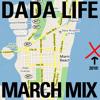 Dada Life March 2010 Mix