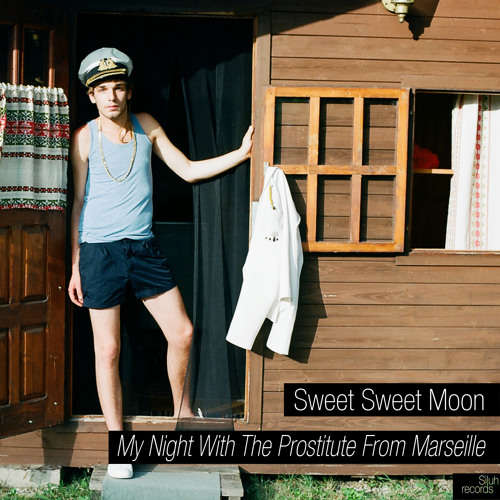Sweet Sweet Moon - My Night With The Prostitute From Marseille