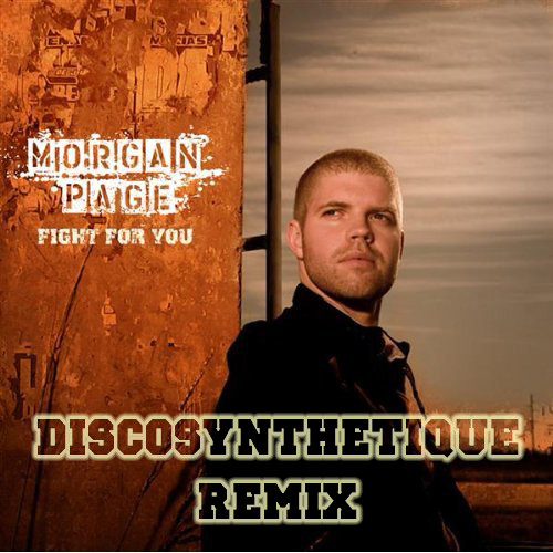 Morgan Page - Fight For You (Discosynthetique Remix)