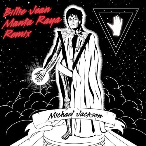 Billie Jean (Manta Raya Remix) 320kbps