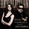 Revolution (Mikey Maze Remix) - Angel Rodriguez (Feat. Ana Cristina)