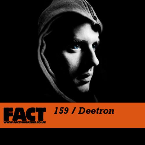 FACT Mix 159 - Deetron (Jun '10)