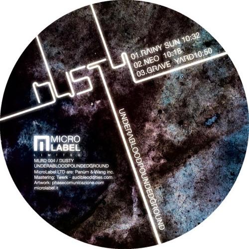 Dusty - Underabloodpoundedground EP