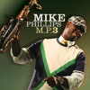 Mike Phillips - Take Our Time With Love (Featuring Norman Brown and Andre