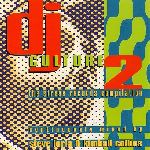 Kimball Collins - Stress Records presents DJ Culture 2 (1994)
