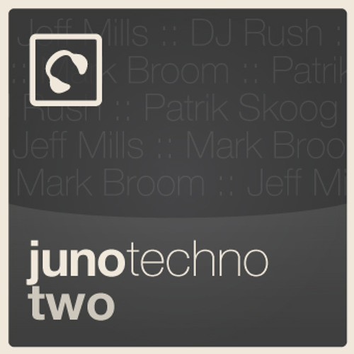 """Juno Techno 2 mixed by Jeff Amadeus click """"buy on juno"""" for full tracklist"""