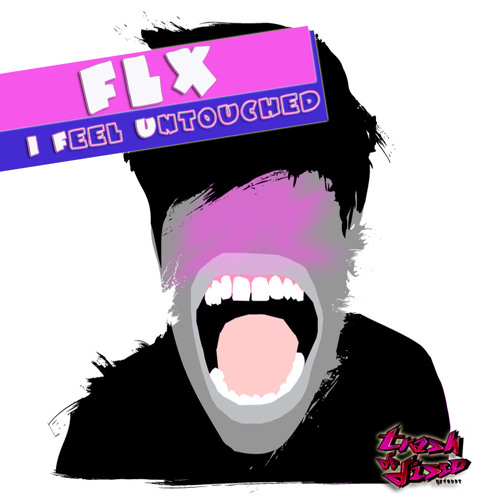 FLX - I Feel Untouched (Zedd's Bigroom Remix)