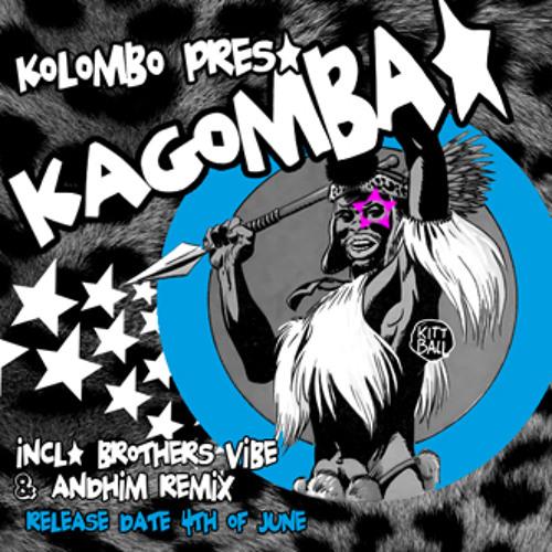 Kolombo-Kagomba (andhim remix)