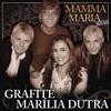 Grafite & Marília Dutra - Mamma Maria - REMAKE