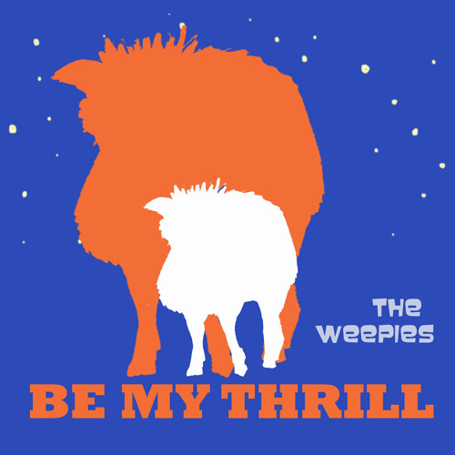 The Weepies - Be My Thrill