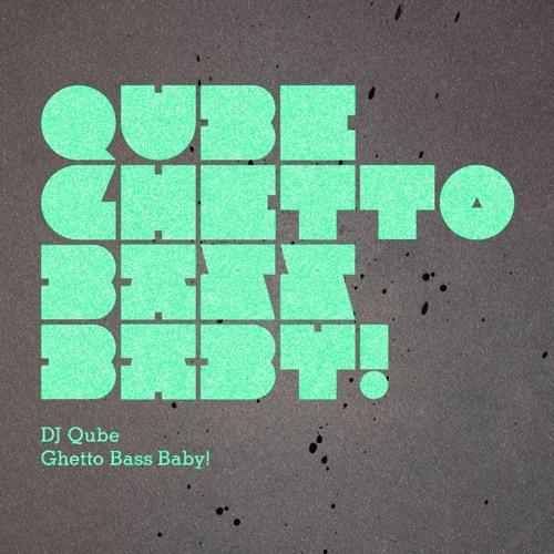 Ghetto Bass Baby!
