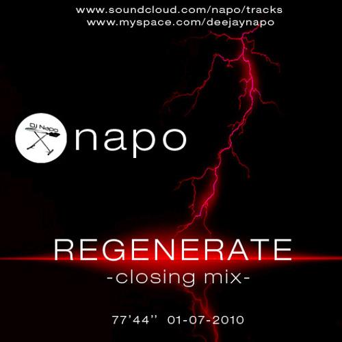Napo - Regenerate - Closing Mix - 01/07/10