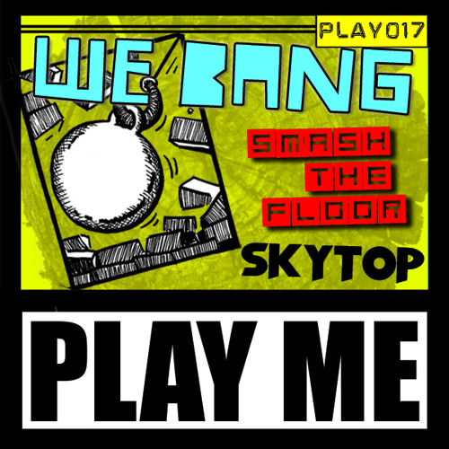 SMASH THE FLOOR - PLAYME 017 OUT NOW!!!