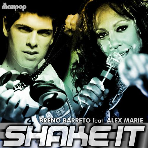 Breno Barreto feat. Alex Marie - Shake It