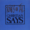Christian Says (1984) Tones on Tail