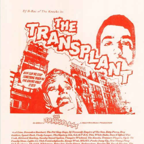 Dj B-Roc - The Transplant (download link in description)