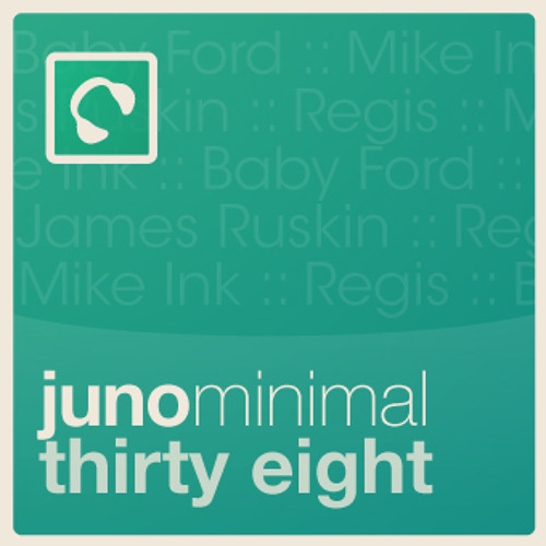 "Juno Minimal 38 - click ""buy on juno"" for full tracklisting"