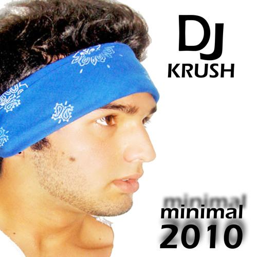 MINIMAL DJ KRUSH