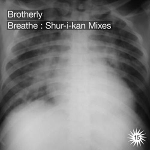 Breathe (Shur-i-kan Dub)