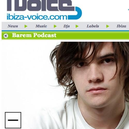 Barem Ibiza Voice Podcast 07-2010