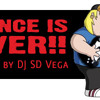 DJ SD Vega - Dance Is Over (July 2010)