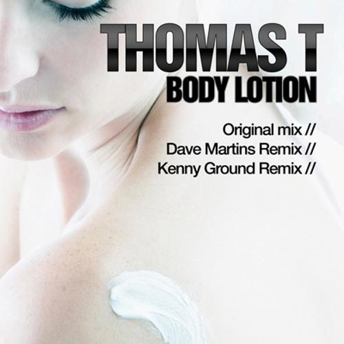 Thomas T - Body Lotion (Kenny Ground remix) [Fraud Recordings]