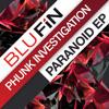 Phunk Investigation- Paranoid Symphony