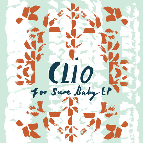 Clio_For Sure Baby (Original Mix)