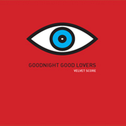 Goodnight Good Lovers