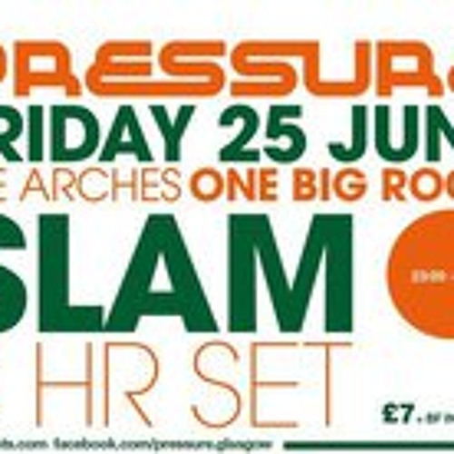 Slam - Live @ Pressure June 25th 2010