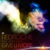 Redroche Ft Laura Kidd - Give U More (Afrojack Mix) Portada del disco
