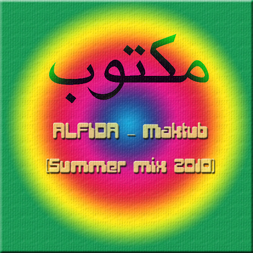 ALFIDA - Maktub (House mix 2010)