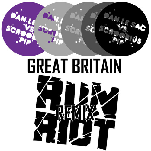Dan le Sac Vs Scroobius Pip 'Great Britain' (RR. Remix) - FREE DL: WWW.FACEBOOK.COM/OFFICIALRUNRIOT