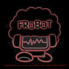FroBot - You Really Got Me (The Kinks & Van Halen Remix)