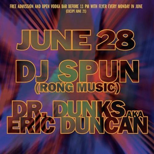 DrDunks aka Eric Duncan @ DeepSpace NYC June 28 2010