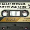 The Daddy presents - DJ Houze & Ludacross (U.S.A meets GERMANY)