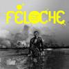 FELOCHE - Darwin Avait Raison (Radio Edit)