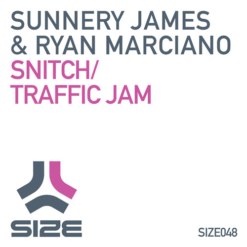 SUNNERY JAMES & RYAN MARCIANO - SNITCH