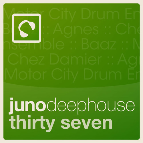 "Juno Deep House 37 click ""buy on juno"" for full tracklisting"