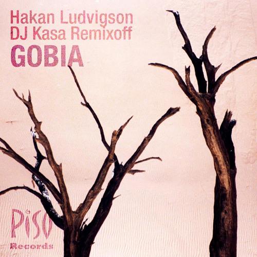 Hakan Ludvigson & DJ Kasa Remixoff - Gobia (Sergio Mega Remix)