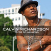 01 You're So Amazing - Calvin Richardson