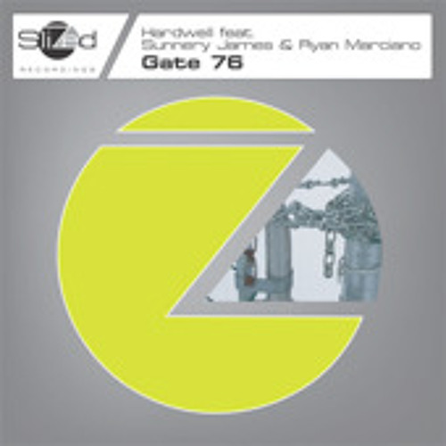 Sunnery James & Ryan Marciano feat. Hardwell - Gate 76